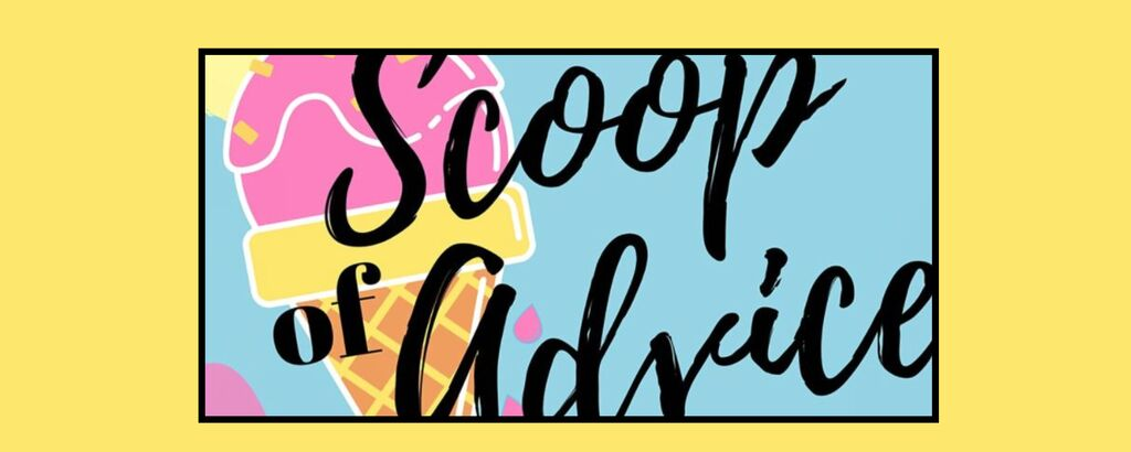 Scoop of Advice Header